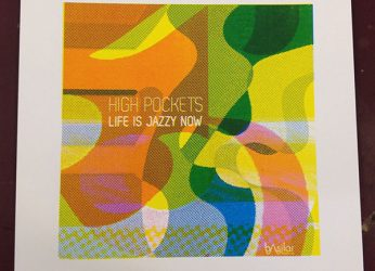 Life is Jazzy now, screenprint